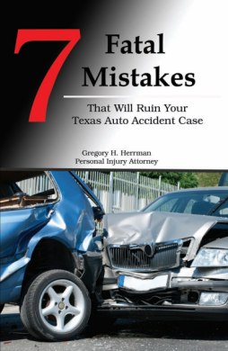 Free Book - Mistakes That Will Ruin Your Texas Auto Accident