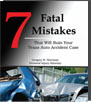7 FATAL MISTAKES THAT WILL RUIN YOUR TEXAS AUTO ACCIDENT CASE